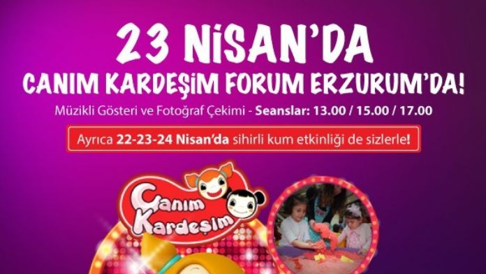 Forum Erzurum, 'Canım Kardeşim' Ve 'Sihirli Kum 'Etkinlikleri İle 23 Nisan'ı Coşkuyla Kutlayacak