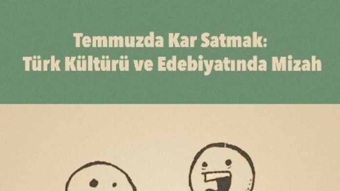 Türk Kültürü Ve Edebiyatında Mizah