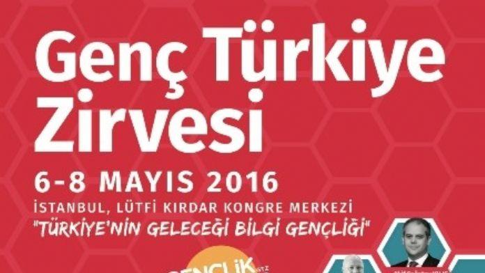 Cumhuriyet Tarihinin En Dinamik Projesi: 'Genç Türkiye Zirvesi 2016' Hayata Geçiyor