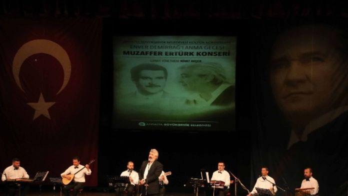 Büyükşehir Belediyesi'nden Enver Demirbağ'ı Anma Gecesi