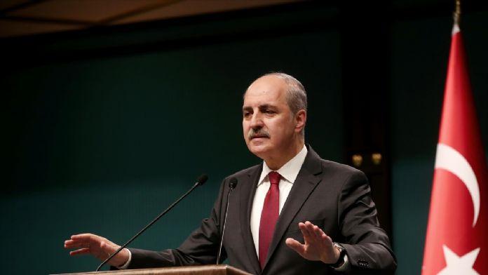 Başbakan Yardımcısı ve Hükümet Sözcüsü Numan Kurtulmuş: '(Yeni