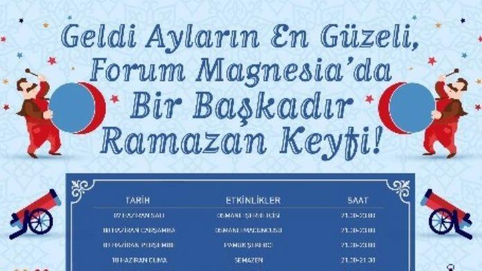 Ramazan Coşkusu Forum Magnesia'da Yaşanacak