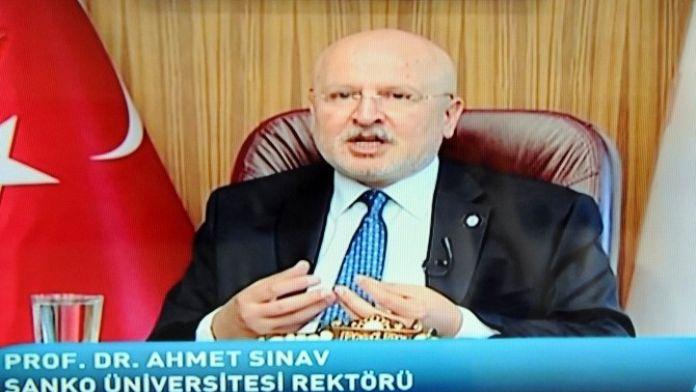 Sanko Üniversitesi Rektörü Prof. Dr. Ahmet Sınav Kanal A'da