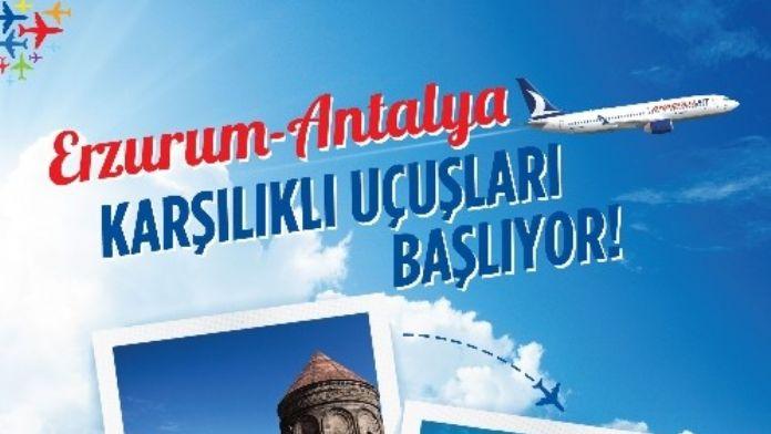Sekmen: 'Erzurum-antalya Uçuşları Başlıyor'