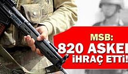 820 askeri personel ordudan ihraç edildi.