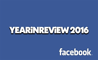 Yearinreview 2016 Facebook nasıl yapılır