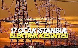 17 Ocak Salı İstanbul'da hangi ilçelerde elektrik kesintisi yaşanacak