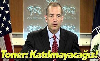 ABD Dışişleri Bakanlığı: Astana'ya Katılmayacağız!