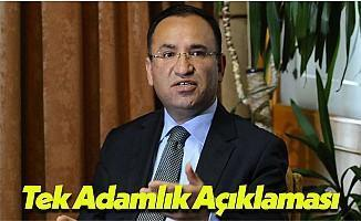 Adalet Bakanı Bekir Bozdağ: Türkiye'de Tek Adam Asla Olamaz!