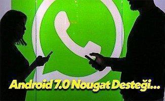 Android 7.0 Nougat İçin WhatsApp Desteği Geldi!