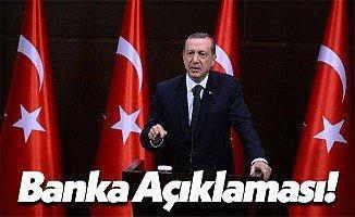Cumhurbaşkanı Recep Tayyip Erdoğan'dan Bankalara Sert Uyarı!