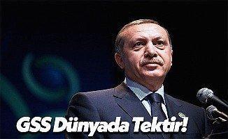 Cumhurbaşkanı Recep Tayyip Erdoğan: GSS Örneği Dünyada Tektir!