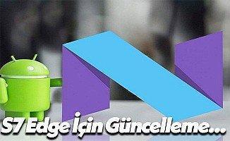Galaxy S7 ve Galaxy S7 Edge İçin Yeni Android 7.0 Güncellemesi!