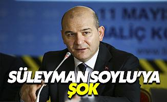 İçişleri Bakanı Süleyman Soylu'ya Şok