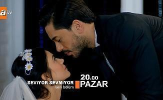 Seviyor Sevmiyor 27. bölüm fragmanı ATV yeni bölüm