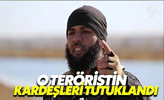 Türkiye'yi Tehdit Eden DEAŞ'lının Kardeşleri Tutuklandı