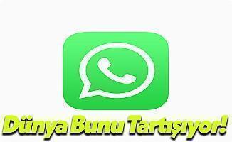 WhatsApp İle İlgili Dünya Ayakta!