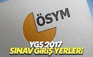 YGS 2017 sınav giriş yerleri ÖSYM sınav ne zaman giriş yerleri açıklandı mı