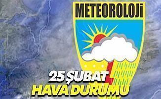 25 Şubat Hava Durumu