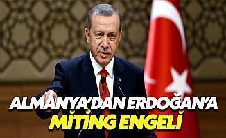 Almanya'dan Erdoğan'a Miting Konusunda Ret!