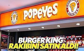 Burger King Popeyes'i Satın Aldı