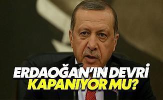 Erdoğan'ın Devri Bittiyor