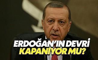 Erdoğan'ın Devri Bitiyor