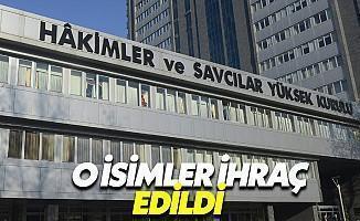 HSYK  O İsimleri İhraç Etti!