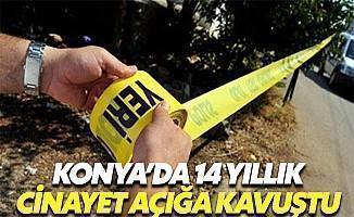 Konya'da 14 Yıllık Cinayet Açığa Kavuştu