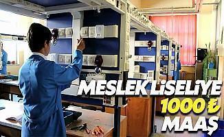 Meslek Lisesi Öğrencilerine 1000 TL Maaş