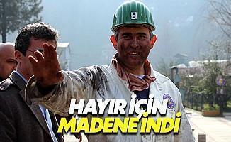 Metin Feyzioğlu, Hayır İçin Madene İndi