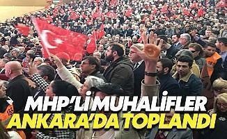 MHP'li Muhaliflerden Ankara'da Hayır Toplantısı