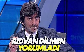 Rıdvan Dilmen Beşiktaş Akhisar Maçını Yorumladı