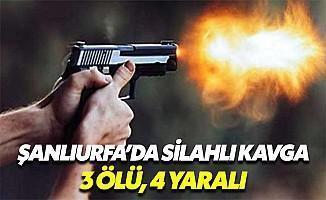 Şanlıurfa'da Silahlı Kavga: Ölü ve Yaralılar Var!