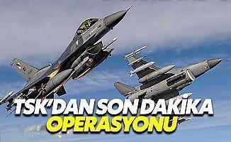 TSK'dan Son Dakika Kuzey Irak Operasyonu