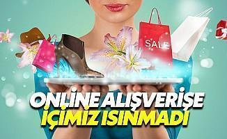 Türkiye Henüz Online Alışverişe Isınamadı