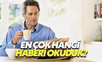 Türkiye'nin En Çok Okuduğu Manşetler Belli Oldu