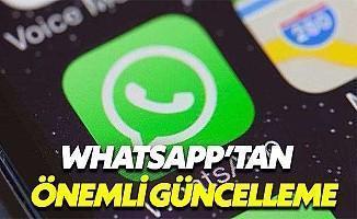 WhatsApp'tan önemli güncelleme