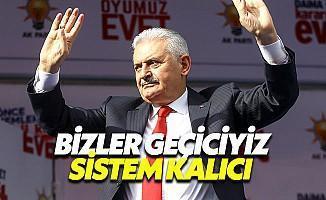 Başbakan'dan Erdoğan Geçici Sistem Kalıcı Mesajı