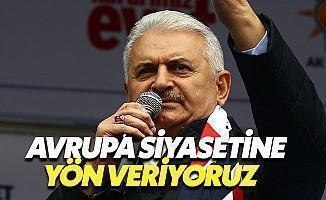 Başbakan: Türkiye, Avrupa Siyasetini Belirliyor