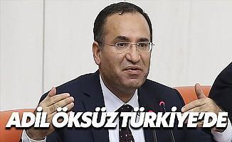 Bozdağ: Adil Öksüz Türkiye'de