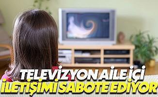 Televizyon, Aile İçi İletişimi Öldürdü