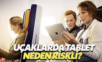 Uçaklarda Tablet Neden Riskli?