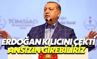 Erdoğan Sinyali Verdi: Bir Gece Ansızın Gelebiliriz