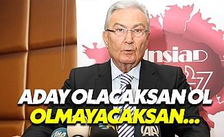 """Baykal'dan Kılıçdaroğlu'na: """"Aday olacaksan ol"""""""