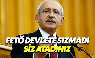 """Kılıçdaroğlu: """"FETÖ devlete sızmadı, atandı"""""""