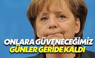 """Merkel: """"Avrupa, ABD ve İngiltere'ye bel bağlamamalı"""""""