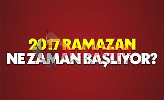 Ramazan hangi gün oruç ne zaman başlıyor | 2017 Diyanet il il Ramazan imsakiyesi