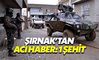 Şırnak'tan acı haber: 1 polis şehit