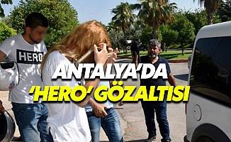 Antalya'da üniversiteli gençlere Hero gözaltısı